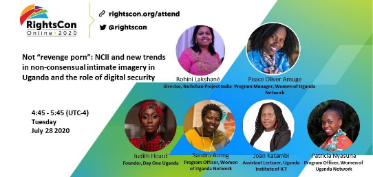 RightsCon 2020: Not 'revenge porn': New trends in non-consensual intimate imagery in Uganda and the role of digital security.